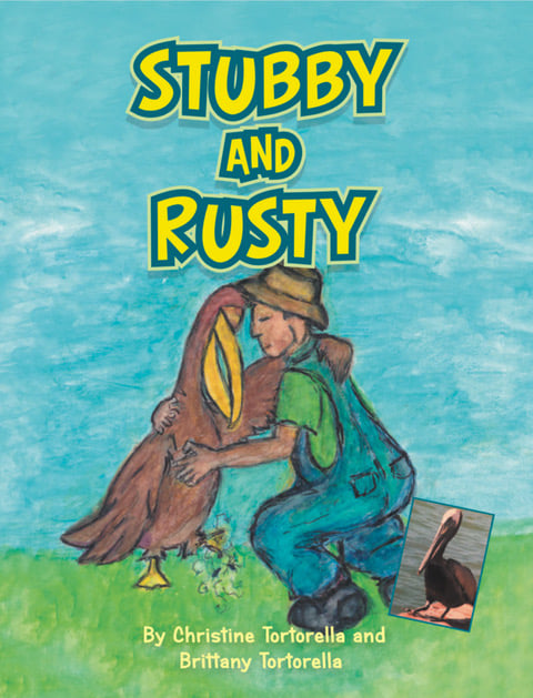 Stubby & Rusty – New Children's book by Christine and Brittany Tortorella